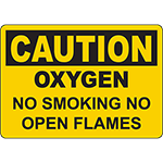 CAUTION Oxygen No Smoking No Open Flames Sign