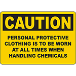 CAUTION Personal Protective Clothing To Be Worn Sign