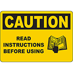 CAUTION Read Instructions Before Using Sign w/Symbol