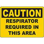 CAUTION Respirator Required In This Area Sign