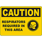 CAUTION Respirators Required In This Area Sign