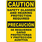 CAUTION Safety Glasses And Hearing Protection Required Bilingual Sign