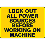 Lock Out All Power Sources Sign