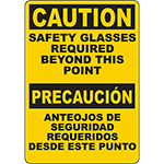 CAUTION Safety Glasses Required Beyond Point Bilingual Sign