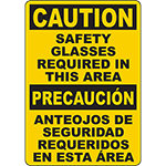 CAUTION Safety Glasses Required In This Area Bilingual Sign