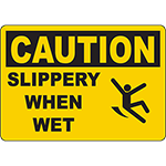 CAUTION Slippery When Wet Sign w/Symbol