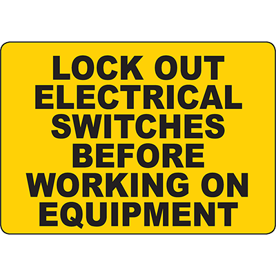 Lock Out Electrical Switches Sign