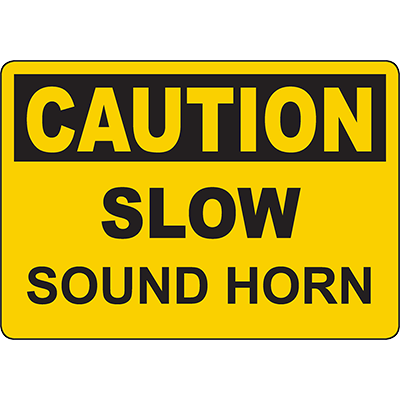 CAUTION Slow Sound Horn Sign