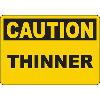 CAUTION Thinner Sign
