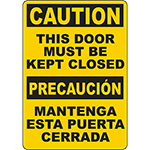 CAUTION This Door Must Be Kept Closed Bilingual Sign