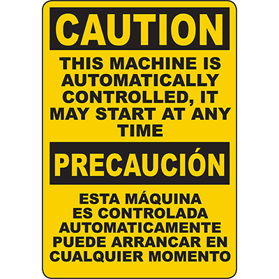 CAUTION Machine Is Controlled, It May Start Bilingual Sign