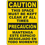 CAUTION This Space Must Be Kept Clear Bilingual Sign