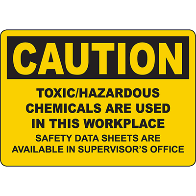 CAUTION Toxic/Hazardous Chemicals In Workplace Sign