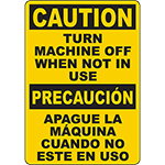 CAUTION Turn Machine Off When Not In Use Bilingual Sign