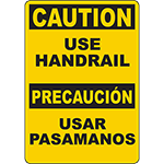 CAUTION Use Handrail Bilingual Sign
