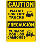 CAUTION Watch For Lift Trucks Bilingual Sign