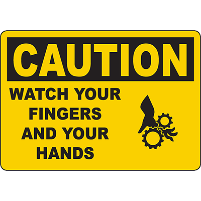 CAUTION Watch Your Fingers And Your Hands Sign