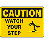 CAUTION Watch Your Step Sign w/Symbol