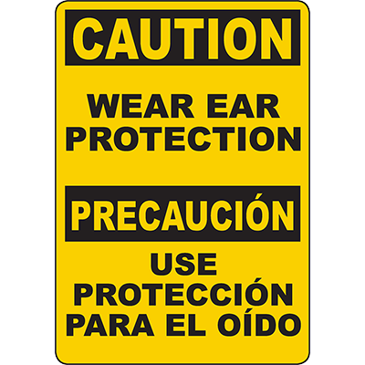 CAUTION Wear Ear Protection Bilingual Sign