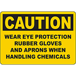 CAUTION Wear Eye Protection Gloves And Aprons Sign