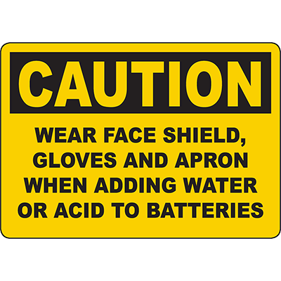 CAUTION Wear Face Shield, Gloves And Apron Sign