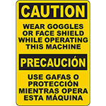 CAUTION Wear Goggles Or Face Shield Operating Machine Bilingual Sign