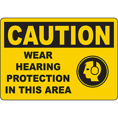 CAUTION Wear Hearing Protection In This Area Sign w/Symbol