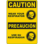 CAUTION Wear Your Respirator Bilingual Sign