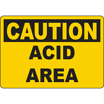 CAUTION Acid Area Sign