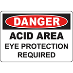 DANGER Acid Area Eye Protection Required Sign