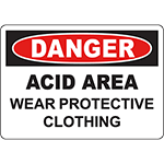 DANGER Acid Area Wear Protective Clothing Sign