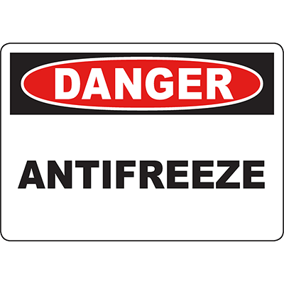 DANGER Antifreeze Sign