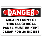 DANGER Electrical Panel Kept Clear 36 Inches Sign