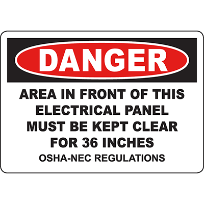 DANGER Panel Must Be Kept Clear For 36 Inches Sign