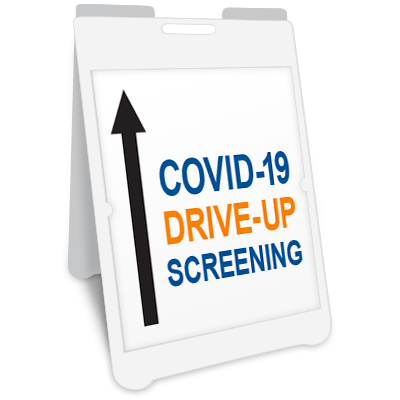 COVID-19 Drive-Up Screening A-Frame Sign