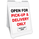 Open For Pick-Up & Delivery Only A-Frame Sign