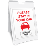 Please Stay In Your Car A-Frame Sign