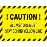 All Visitors Must Stay Behind Yellow Line Rectangle Floor Sign