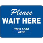 Please Wait Here Custom Logo Rectangle Floor Sign
