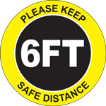 Please Keep Safe Distance 6FT Circle Floor Sign
