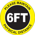 Please Maintain Physical Distance 6FT Floor Sign