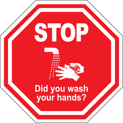 Stop Did You Wash Your Hands Floor Sign