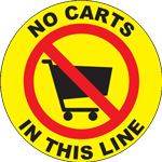 No Carts in This Line Circle Floor Sign