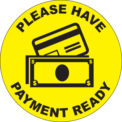 Please Have Payment Ready Circle Floor Sign