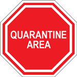 Quarantine Area Octagon Floor Sign