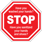 Stop Have You Washed Your Hands Octagon Floor Sign