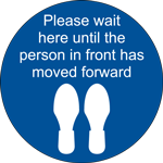Please Wait Here Until Moved Forward Circle Floor Sign