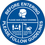Before Entering Please Follow Guidelines Circle Floor Sign