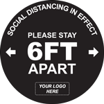 Please Stay 6ft Apart Custom Logo Circle Floor Sign