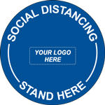 Social Distancing Stand Here Custom Logo Circle Floor Sign